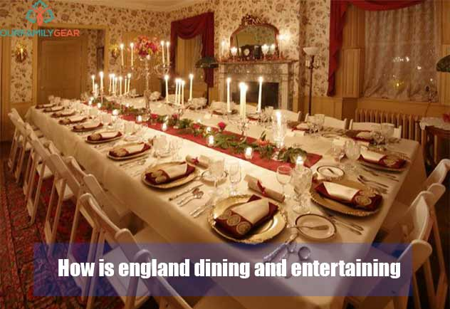 how is england dining and entertaining?