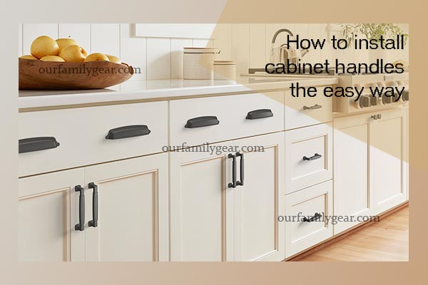 how to install cabinet handles